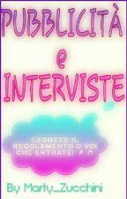 PUBBLICITÀ e INTERVISTE by Marty_Zucchini