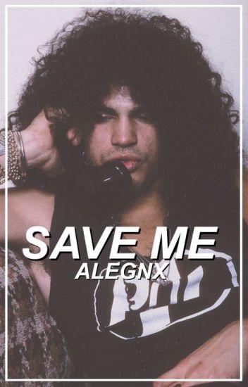 Save Me [Slash]