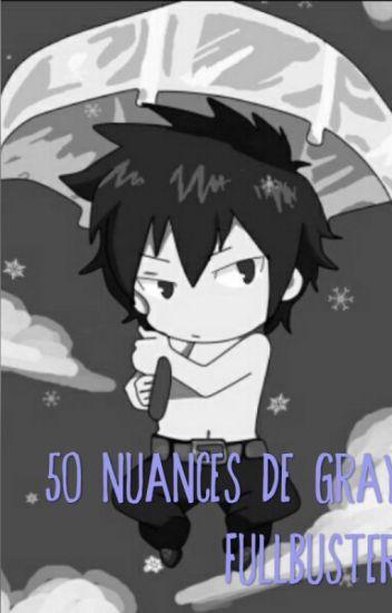 50 Nuances De Gray Fullbuster.