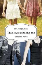 This love is killing me. [Tercera parte] (Eunhae + otros) by JessyKirina
