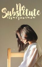 No Substitute {Kidnapped by EXO} by itsmeyourmom