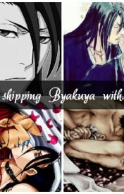 Shipping Byakuya With... by freedjustine777