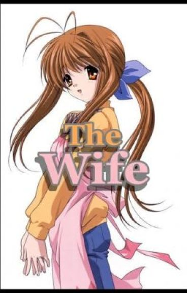 The Wife *ongoing by ranchan13