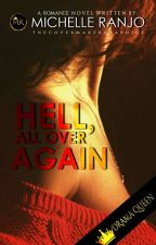 Hell All Over Again - #Wattys2017 by MicxRanjo