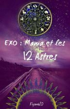 EXO : Mama et les 12 Astres. by Kiyomi20