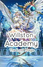 Willston Academy: The Lost Mage by MrLuckyWriter05