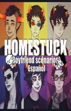 Homestuck Boyfriend Scenarios, Español.(Pedidos abiertos) by las_almendras_mandan