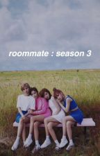 Roommate: Season 3 [twicexseventeen] by -myoui