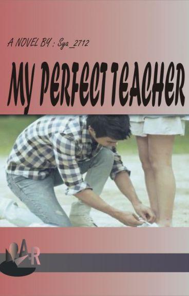 My Perfect Teacher