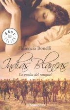 Índias Brancas II - A Volta de Ranquel - Florencia Bonelli by Daanlimaa