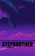 stepbrother.  c d by wildchildwilk