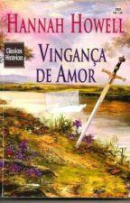 Vingança De Amor by AnnaPaulaartt