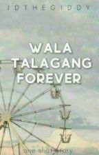 WTF! (Wala Talagang Forever!) by Krunchey