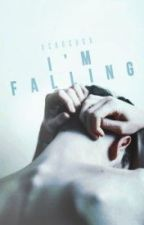 I'm Falling   #Wattys2017 by XCrocusX