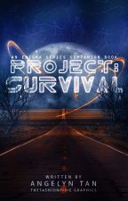 Project: Survival (Enigma #0.5) by angelyntjf