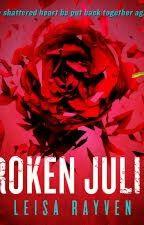 BROKEN JULIET. by MagaMedina