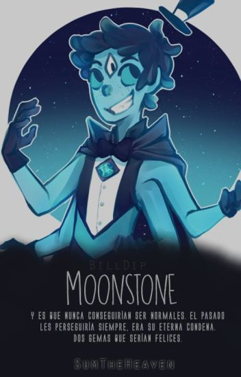 Moonstone {BillDip} [Crystal Falls]