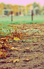 No Te Enamores(Lee Jung Suk Y Tu) by UnnieWalker12
