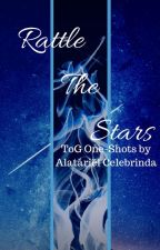 Rattle the Stars [ Throne of Glass one-shots ] by FangirlBookworm21