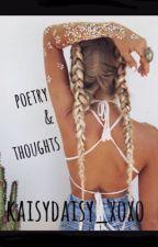 Poetry  by kaisydaisy_xoxo