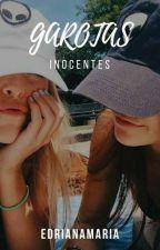 Garotas Inocentes by edrianamaria