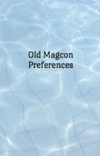 Old Magcon Preferences  by mc_lovin_nuggett