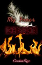 My Inner Demon // Short Story by TheCreativeRose