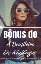 Bônus de A Brasileira de Mullingar  by leticiasdel