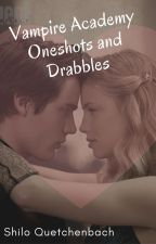 Vampire Academy Oneshots and Drabbles (VA - Romitri) by ShiloQuetchenbach