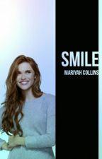 Smile by StoriesByMariyah