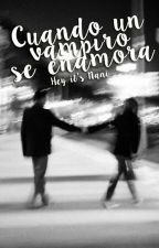 Cuando un vampiro se enamora. (Jelsa) by Lilajelsa2004
