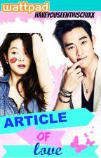 ARTICLE OF LOVE by HaveYouSeenThisChixx