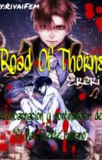 ROAD OF THORNS  by RivaiFem