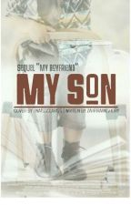 [MLS-2] My Son   by zahfiraanshory