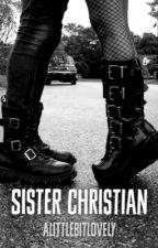 Sister Christian by ALittleBitLovely