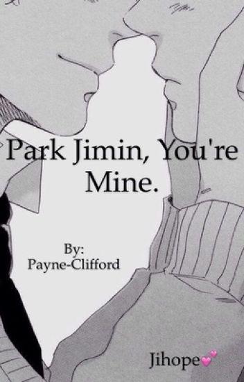 Park Jimin, You're Mine. [Jihope]