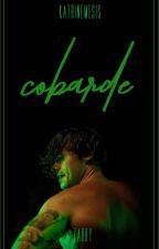 Cobarde by Katrinemesis