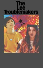 The Lee Troublemakers by may_kisses_