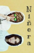 Niñera  ||r.d.g by AilenMeli