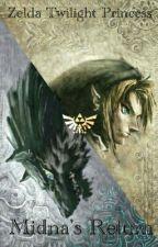 Zelda Midna's Return by ashwolf4