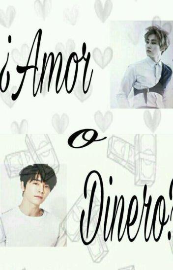 """""""¿AMOR O DINERO?"""" (EunHae)"""