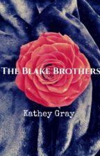 The Blake Brothers by Birdie704