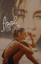 fool for you (laucy) by lernbaby
