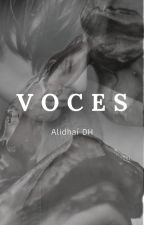 Voces (Editando) by alidhai