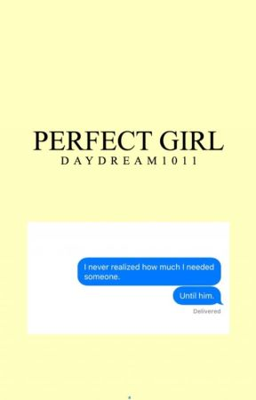 Perfect Girl by Daydream1011
