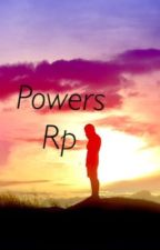 Powers Rp by C3PO_droid