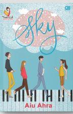 SKY (Sudah Terbit di Gramedia Pustaka Utama) by yooahra03