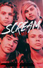 Scream // 5sos by BritishBums