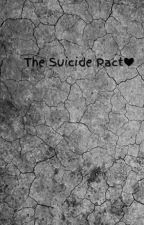 The Suicide Pact❤ by TriAngle357