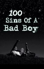 100 Sins Of A Bad Boy by akhan1997